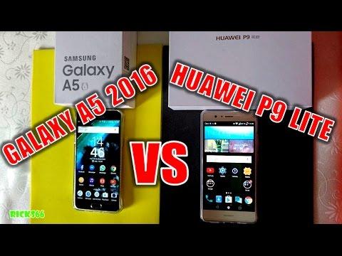 Samsung Galaxy A5 2016 VS Huawei P9 Lite