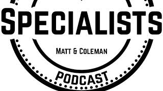 The Specialists Podcast | Episode 5