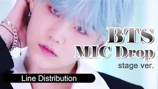 "BTS 防彈少年團 "" MIC Drop "" Line Distribution (stage ver/ live)"