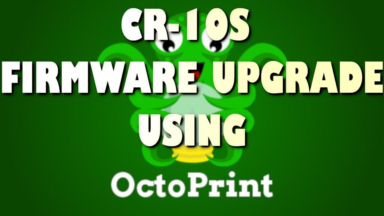 Update CR-10S firmware using Octoprint firmware updater