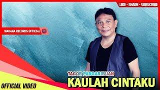 Tagor Pangaribuan - Kaulah Cintaku [Lagu Terbaru 2019] Official Music Video