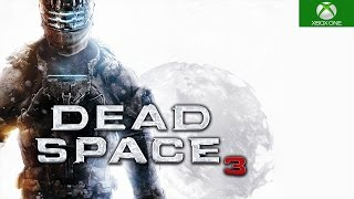 Dead Space 3 Xbox One S Backwards Compatible Gameplay HD 1080P