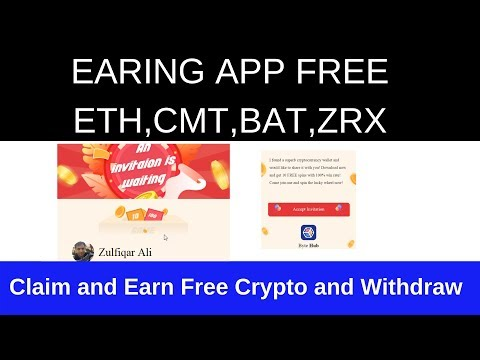 Free Earning APP|Earn FREE ETH,CMT,BAT,ZRX|Instant withdraw after Threshold 200 CMT
