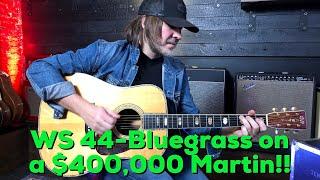 Woodshed Ep 44 - Bluegrass on a $400,000 Martin D-45 guitar