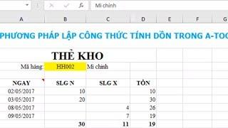 Thẻ kho với công thức tính dồn trong Excel và Add-in A-Tools | Accumulated Formula in Excel