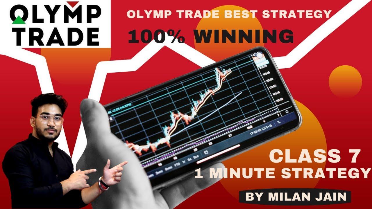 Olymp Trade Strategy | 1 minute winning trick | 100% Winning | Class 7 | By Milan Jain