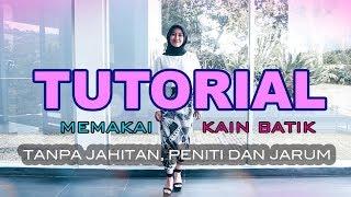 5 TRIK MEMAKAI KAIN BATIK - TUTORIAL by BATIKINME.ID