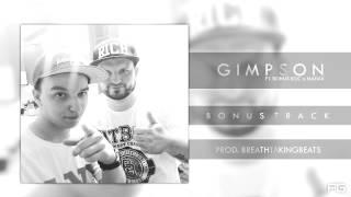 14.Gimpson - Bonus Track ft. Bonus BGC, MatiaX (prod. BreathtakingBeats)