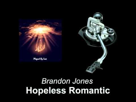 Brandon Jones  Hopeless Romantic