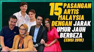 15 Pasangan Artis Malaysia Dengan Jarak Umur Jauh Berbeza (Edisi 2019)