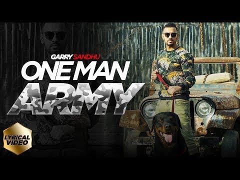 ONE MAN ARMY | OFFICIAL LYRICAL VIDEO | GARRY SANDHU