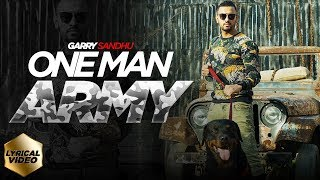 ONE MAN ARMY | OFFICIAL LYRICAL VIDEO | GARRY SANDHU
