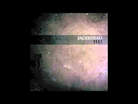 Faderhead - Acquire The Fire (Official / With Lyrics)