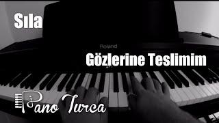 Sıla - Gözlerine Teslimim Cover Piyano