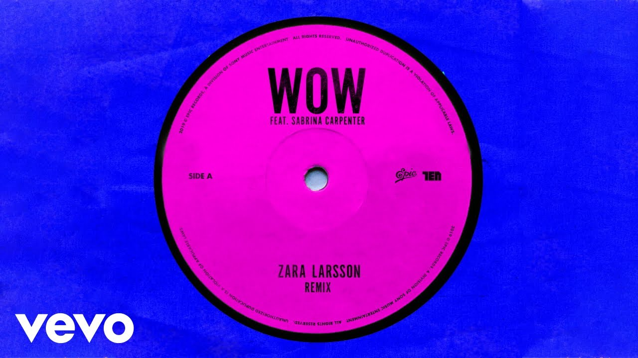 Zara Larsson - WOW (Remix - Official Audio) ft. Sabrina Carpenter