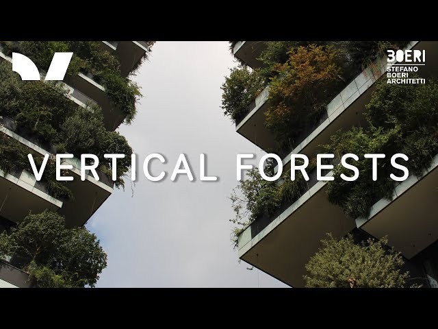 Vertical Forests with Stefano Boeri | Climate Changers