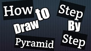 #kartikkvart how to draw a pyramid drawing tutorial | 3d pyramid | most easy way | Simple drawing |
