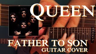 Queen - Father To Son - Cover