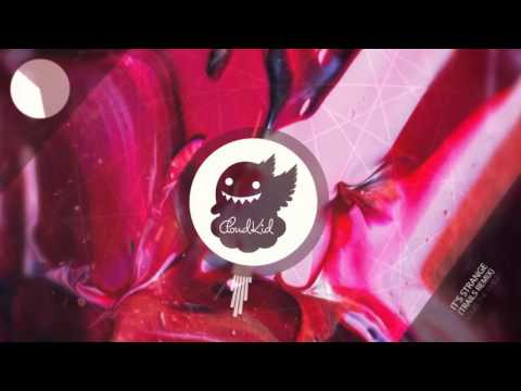 Louis The Child ft. K.Flay - It's Strange (TRAILS...
