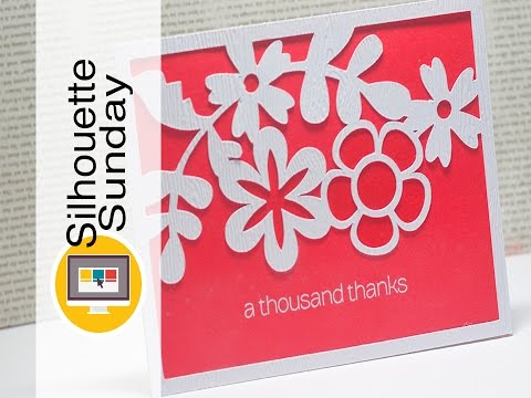 Floral Thank You Card   Silhouette Sunday