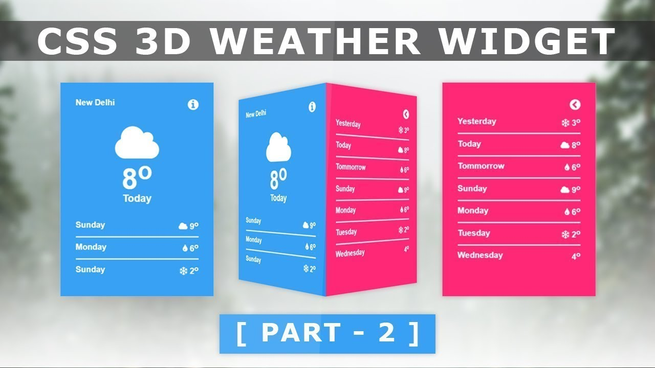 Online Tutorial for CSS 3D Weather Card Widget Design Part 2 in CSS With  Demo