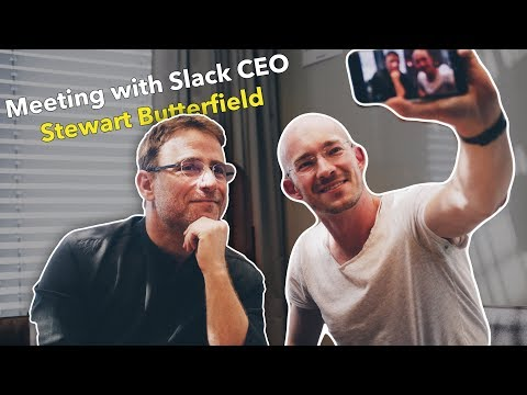Meeting with Slack CEO Stewart Butterfield - The 'New Work' App