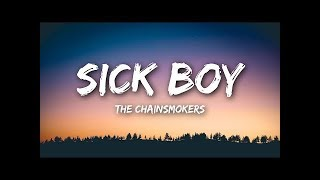 Baixar [ 1 hour ] Sick Boy - The Chainsmokers