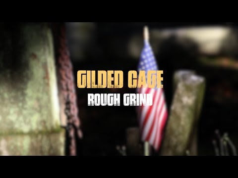 Rough Grind - Gilded Cage (Official Music Video)