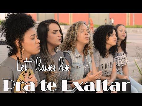 Let Praises Rise ( Para te Exaltar ) - Vocalliz Soul