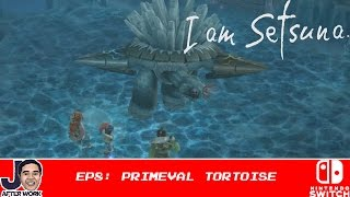 Primeval Tortoise [BOSS] - I Am Setsuna - Part 8