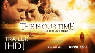 This is our Time - Official Trailer