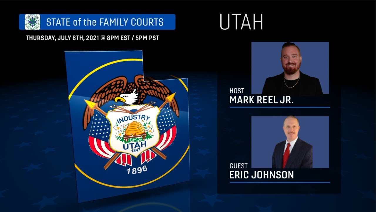 TFRM presents STATE of the FAMILY COURTS with Mark Reel Jr. - Utah