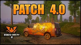 UPDATE 4.0! FULL PATCH NOTES (STATE OF DECAY 2) PATCH 4.0 NOTES