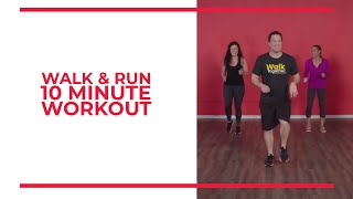 Walk and Run: 10 Minute Walk Blasting Workout