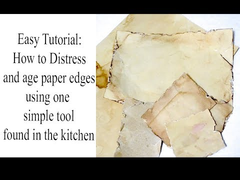 Easy Tutorial: How to age paper and distress edges