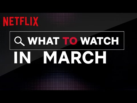 What's New on Netflix | March 2020 | Netflix