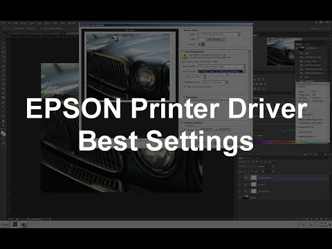 BEST SETTINGS With The EPSON P-Series Printer Driver