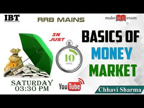 Basics of  Money Market in 10 Min.   RRB PO  Mains   IBPS Mains   By: Chhavi Sharma