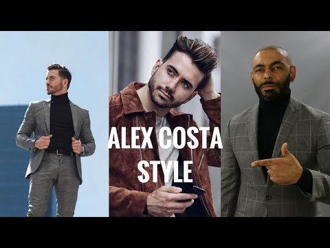 How To Dress Like And Style Break Down Of Alex Costa/How To Dress Like Alex Costa