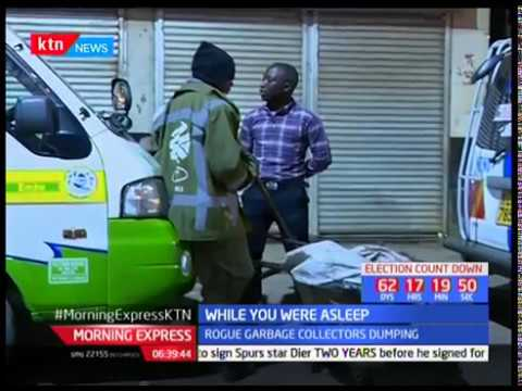 Nairobi at Night: City Cleaners Give accounts of cartels behind Nairobi's Dirty Streets