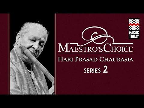 Maestro's Choice | Hari Prasad Chaurasia | Audio Jukebox | Instrumental