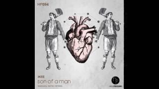 Ikee - Son Of A Man (Mattik Remix)