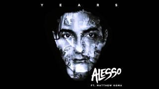 Repeat youtube video Alesso - Years ft. Matthew Koma