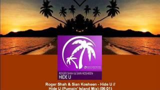Roger Shah & Sian Kosheen - Hide U (Pumpin
