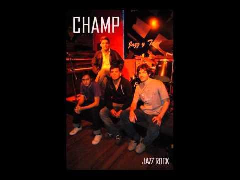 CHAMP JAZZ ROCK QUARTET -- FREE
