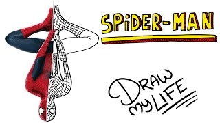 SPIDERMAN | Draw My Life