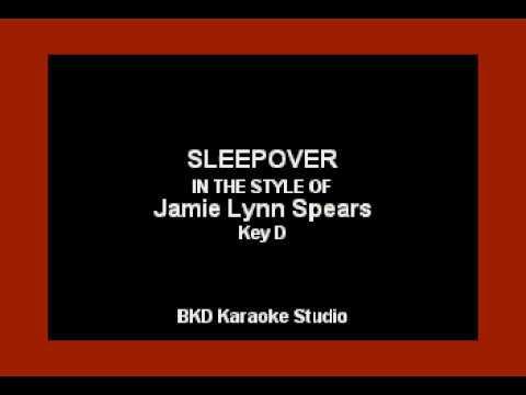 Sleepover (In the Style of Jamie Lynn Spears) (Karaoke with Lyrics)