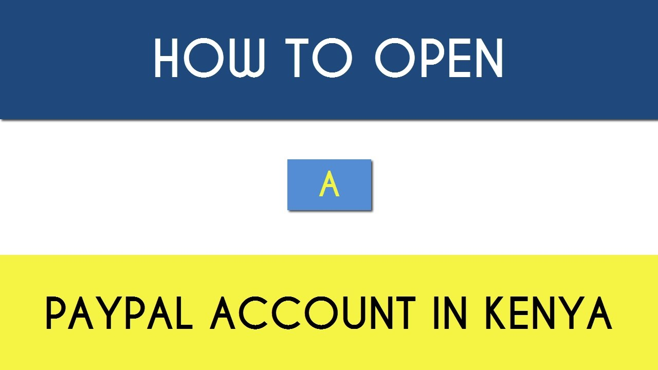 Open A Pay Pal Account