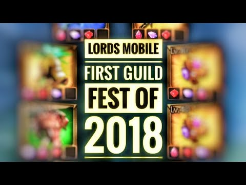 Lords Mobile - First Guild Fest Of 2018!