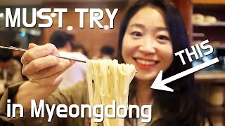 What to Eat in Myeongdong Knife Cut Noodle Soup Kalguksu, Korean Dumpling Myeongdong Kyoja